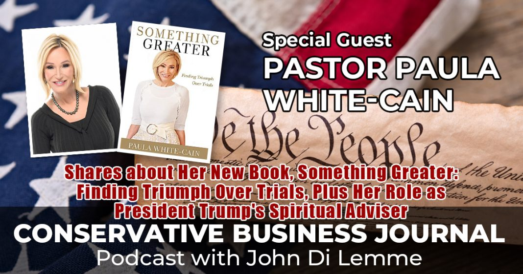 Paula White-Cain - Conservative Business Journal – John Di Lemme – Conservative News