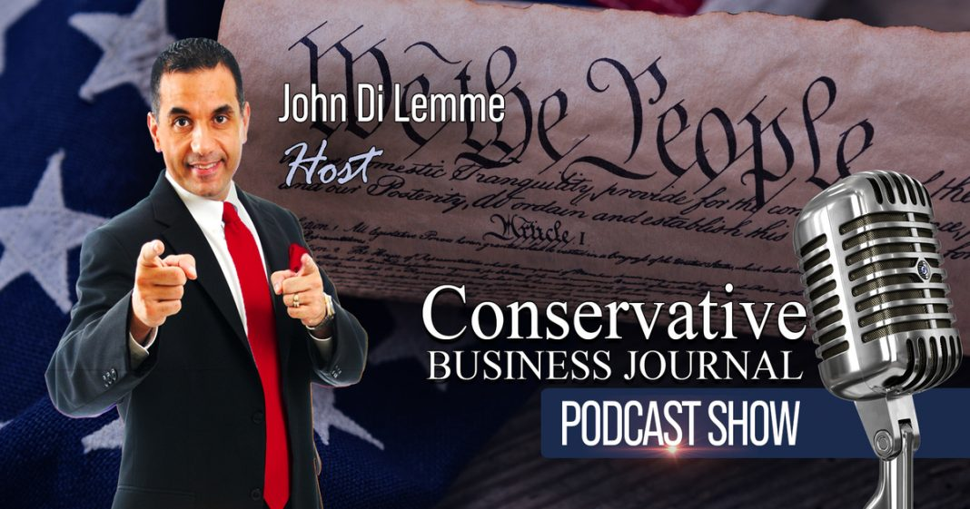 Conservative Business Journal Podcast Show Hosted by John Di Lemme