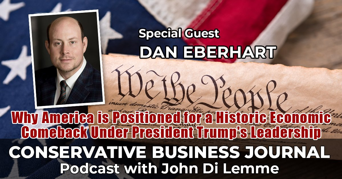 Dan-Eberhart-Canary CEO - Conservative Business Journal Podcast