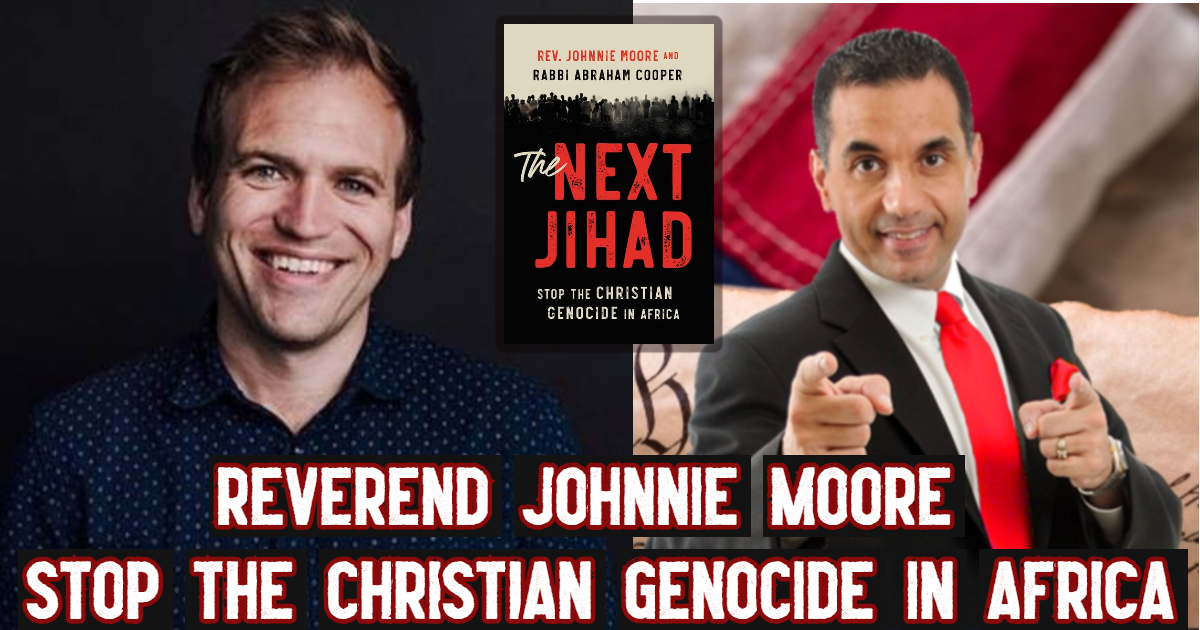 Rev Johnnie Moore - Next Jihad - Christians - Conservative Business Journal - John Di Lemme