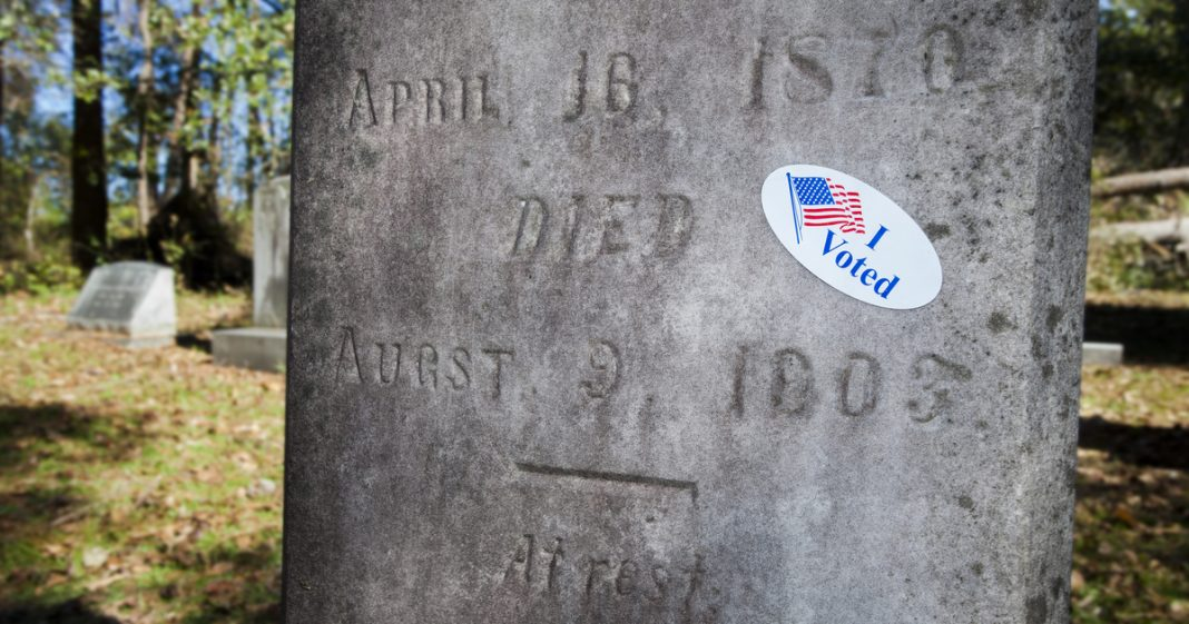 Dead People Vote 2020 Election - Conservative Business Journal