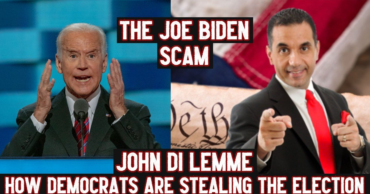 Joe Biden Scam - Election 2020 - John Di Lemme - Conservative Business Journal Podcast