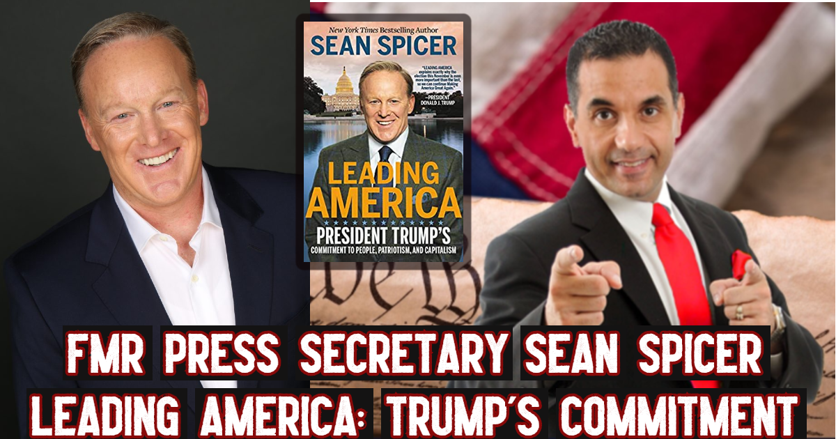 sean spicer - trump - conservative business journal podcast - john di lemme