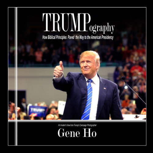 Gene Ho Trumpography - Conservative Business Journal